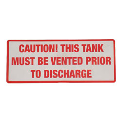 Caution, This Tank Must Be Vented Prior to Discharge Decal
